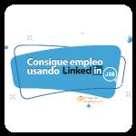 Consigue empleo usando LinkedIn